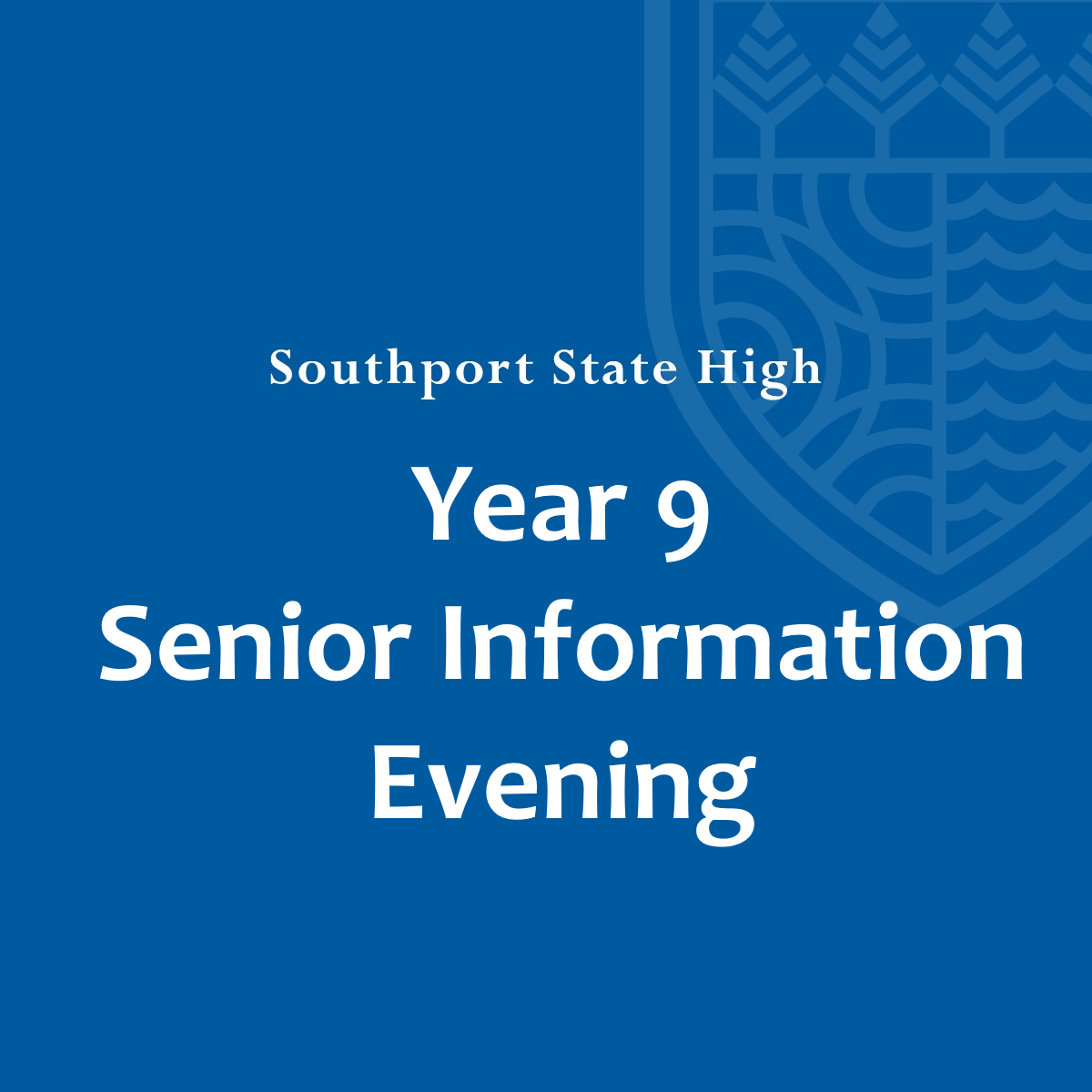 Year 9 Senior Information Evening